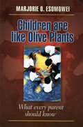 Children are Like Olive Plants